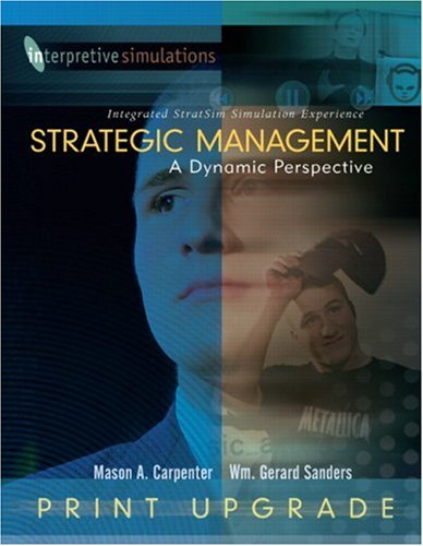 Strategic Managment: A Dynamic Perspective Integrated Stratsim Simulation Experience - Print Upgrade 9780136149057