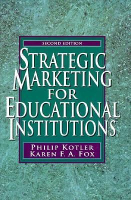 Strategic Marketing for Educational Institutions 9780136689898
