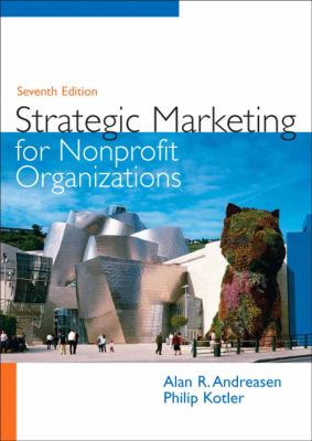 Strategic Marketing for Nonprofit Organizations - 7th Edition