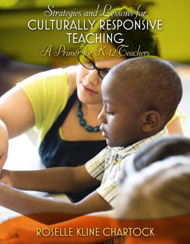 Strategies and Lessons for Culturally Responsive Teaching: A Primer for K-12 Teachers 9780131715080