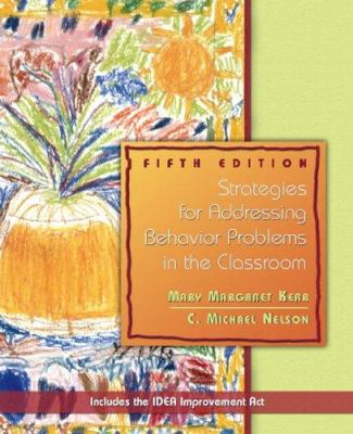 Strategies for Addressing Behavior Problems in the Classroom 9780131179868