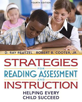 Strategies for Reading Assessment and Instruction: Helping Every Child Succeed [With Myeducationlab] 9780131381513