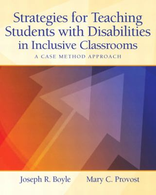 Strategies for Teaching Students with Disabilities in Inclusive Classrooms: A Case Method Approach 9780131837775