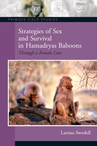 Strategies of Sex and Survival Hamadryas Baboons: Through a Female Lens 9780131845480