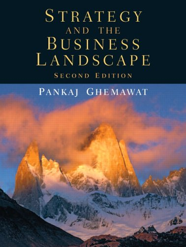 Strategy and the Business Landscape 9780131430358