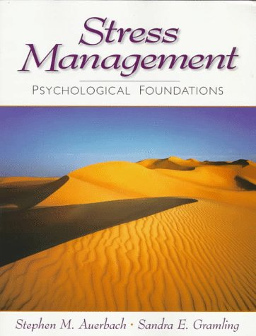 Stress Management: Psychological Foundations 9780137222810