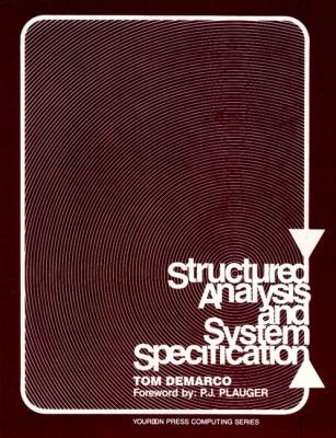 Structured Analysis and System Specification 9780138543808