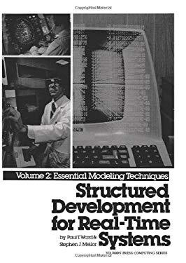 Structured Development for Real-Time Systems, Vol. II: Essential Modeling Techniques 9780138547950