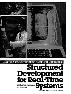 Structured Development for Real-Time Systems, Vol. III: Implementation Modeling Techniques 9780138548032