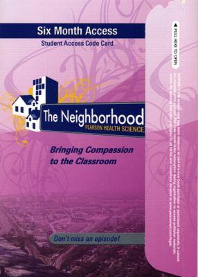 The Neighborhood Student Access Card: Pearson Health Science 9780132539838