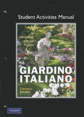 Student Activities Manual for Giardino Italiano: An Intermediate Language Program 9780132226158