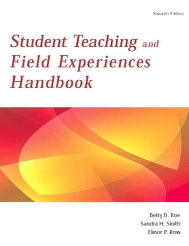 Student Teaching and Field Experiences Handbook 9780137152759