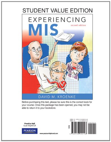 Experiencing MIS, Student Value Edition 9780136092148