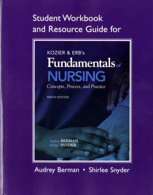 Kozier & Erb's Fundamentals of Nursing: Concepts, Process, and Practice 9780138024666