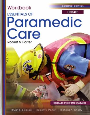 Student Workbook for Essentials of Paramedic Care Update 9780131384422