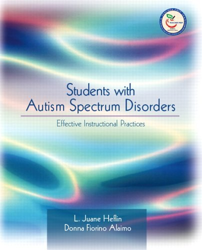 Students with Autism Spectrum Disorders: Effective Instructional Practices 9780131181700