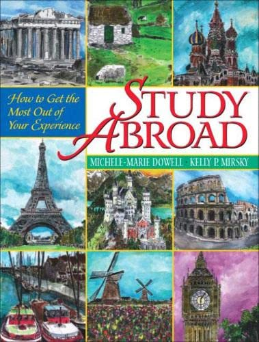 Study Abroad: How to Get the Most Out of Your Experience 9780130499974