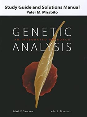 Study Guide and Solutions Manual for Genetic Analysis: An Integrated Approach 9780131741676