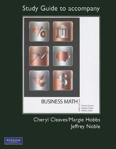 Study Guide to Accompany Business Math: Including: How to Study Business Math; Vocabulary, Drill, and Application Practice Sets 9780132111737