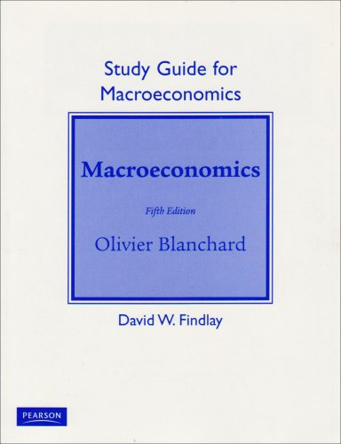 Study Guide for Macroeconomics 9780132078337