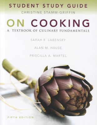 Study Guide for on Cooking: A Textbook of Culinary Fundamentals 9780135108895