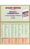Study Notes for Medical Terminology: A Word Building Approach 9780132724135