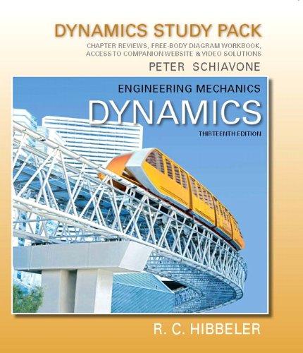Engineering Mechanics: Dynamics: Dynamics Study Pack 9780132911290