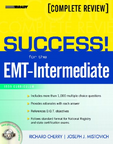 Success! for the EMT-Intermediate: 1999 Curriculum Complete Review 9780131184275