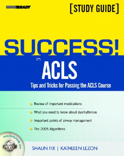 Success! in ACLS: Tips and Tricks for Passing the ACLS Course 9780131176218