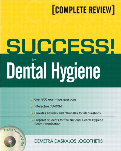 Success! in Dental Hygiene: Complete Review [With CDROM] 9780131717510