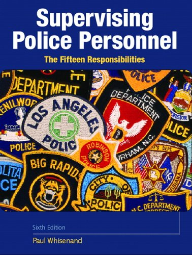 Supervising Police Personnel: The Fifteen Responsibilities 9780131722378