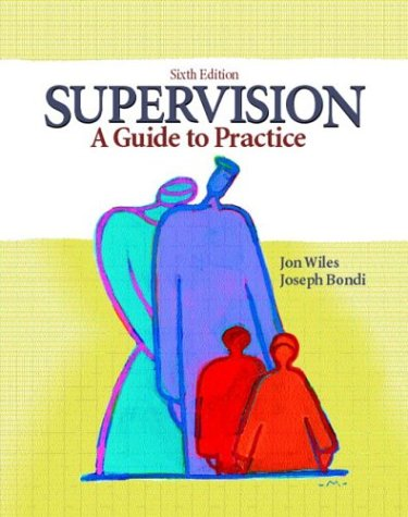 Supervision: A Guide to Practice 9780130462671