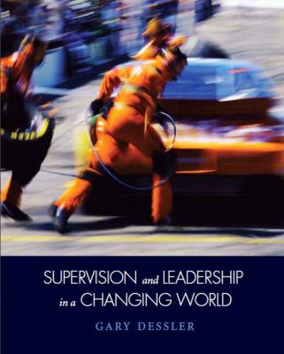 Supervision and Leadership in a Changing World 9780135058657