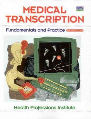 Supplement: Medical Transcription & Interactive CD Pkg. - Medical Transcription: Fundamentals and PR 9780130187352