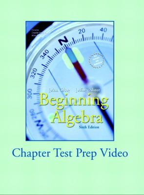 Supplement: Chapter Test Video - Beginning Algebra 6/E 9780131530539