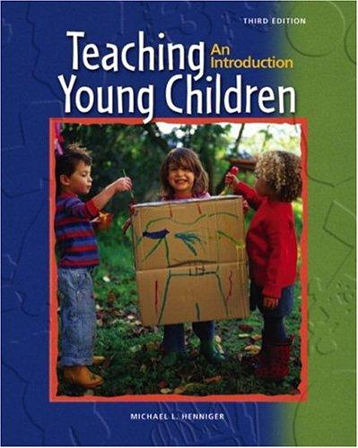 Supplement: Teaching Young Children: An Introduction - Teaching Young Children: An Introduction 4/E 9780131135291