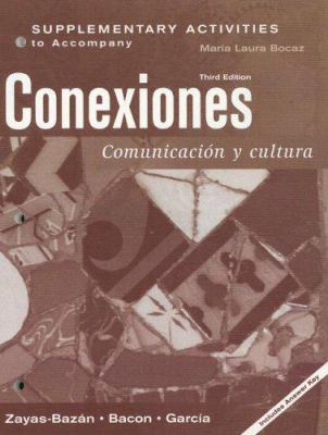 Supplementary Activities to Accompany Conexiones: Comunicacion y Cultura 9780132209991