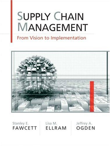Supply Chain Management: From Vision to Implementation 9780131015043