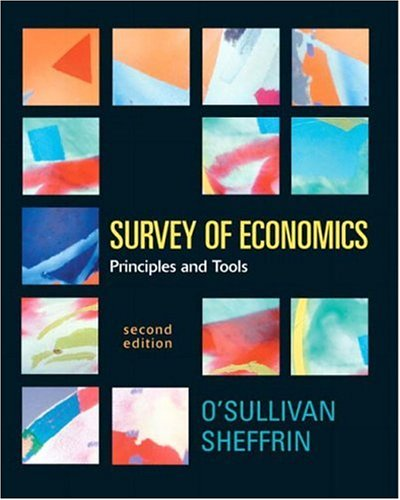 Survey of Economics: Principles and Tools 9780131439696