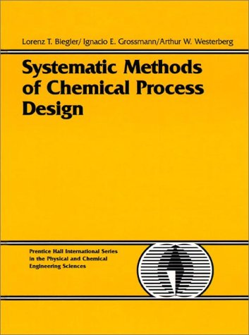 Systematic Methods of Chemical Process Design 9780134924229