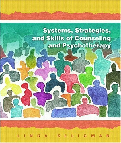 Systems, Strategies, and Skills of Counseling and Psychotherapy 9780130200600