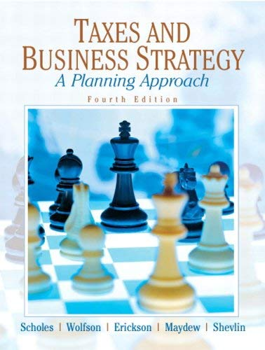Taxes and Business Strategy: A Planning Approach 9780136033158