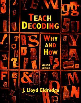 Teach Decoding: Why and How 9780131176850