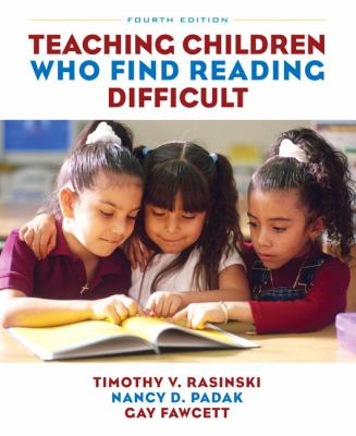 Teaching Children Who Find Reading Difficult - 4th Edition