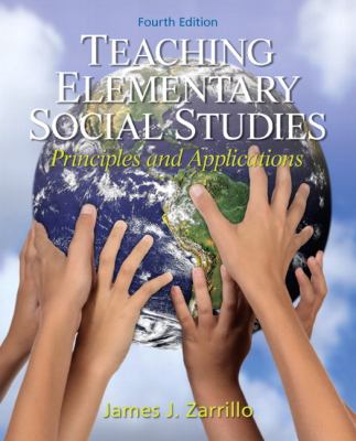 Teaching Elementary Social Studies: Principles and Applications