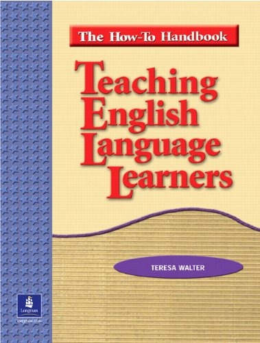 Teaching English Language Learners: The How to Handbook 9780131500884