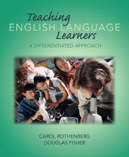 Teaching English Language Learners: A Differentiated Approach 9780131704398
