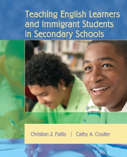 Teaching English Learners and Immigrant Students in Secondary Schools 9780131192416