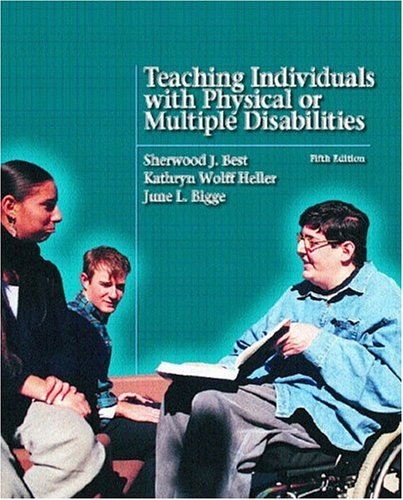 Teaching Individuals with Physical or Multiple Disabilities 9780131121225