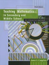 Teaching Mathematics in Secondary and Middle School: An Interactive Approach 350891